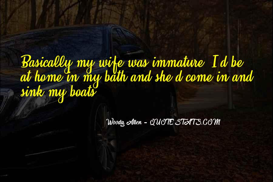 Quotes About Immature #306494