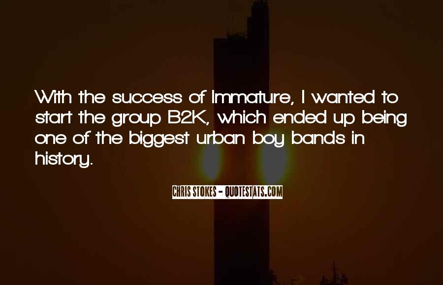 Quotes About Immature #383439