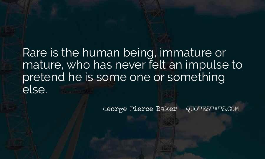 Quotes About Immature #65833