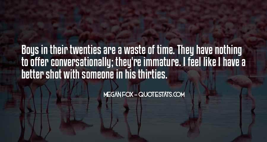 Quotes About Immature #745955