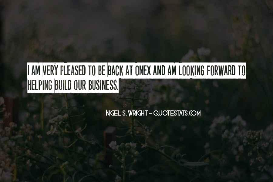 Quotes About Looking Back And Looking Forward #1810400