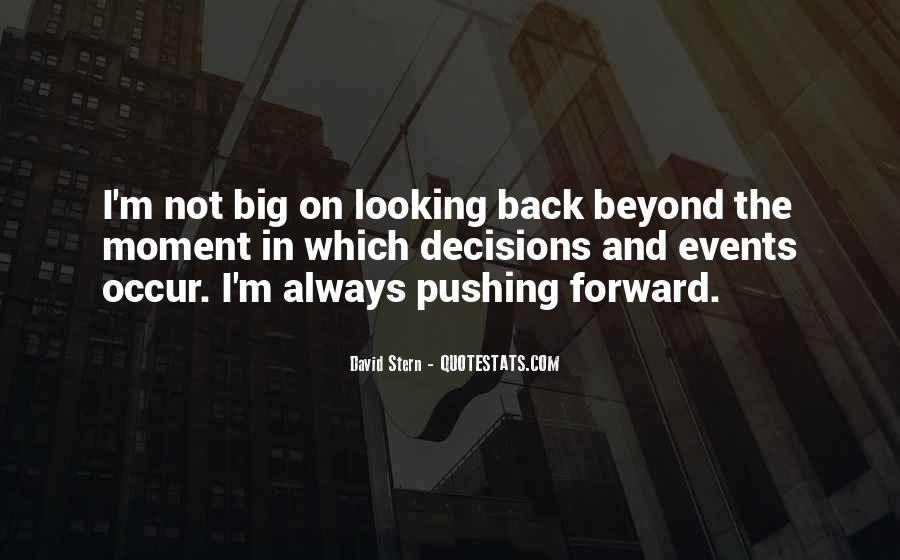 Quotes About Looking Back And Looking Forward #1874764