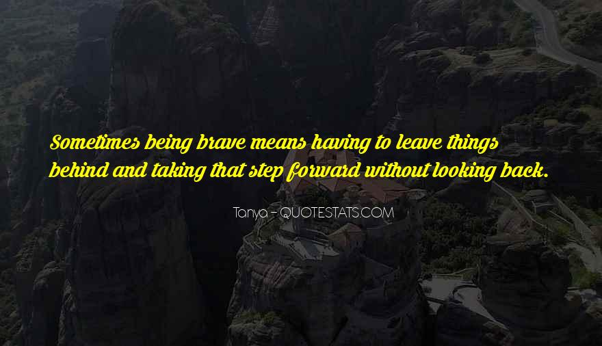 Quotes About Looking Back And Looking Forward #8385