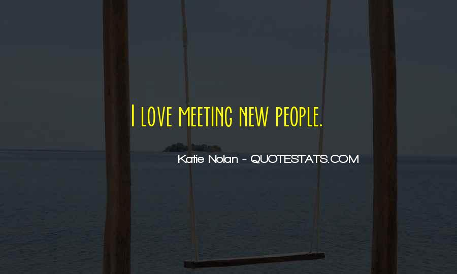 Quotes About Meeting Your Love #216858