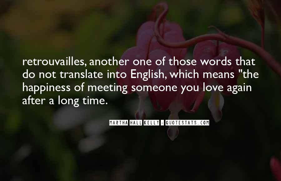 Quotes About Meeting Your Love #258629