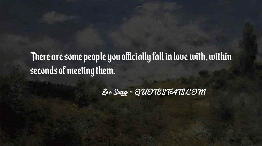 Quotes About Meeting Your Love #357301