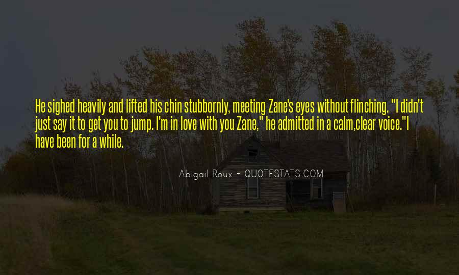 Quotes About Meeting Your Love #361282