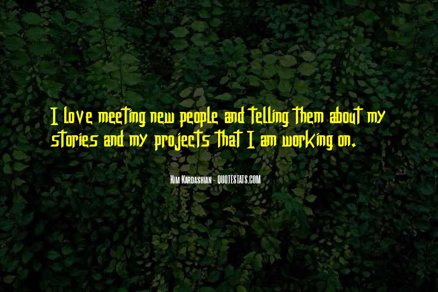Quotes About Meeting Your Love #366378