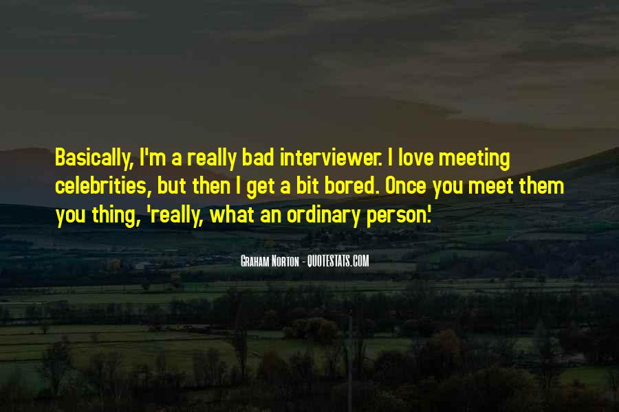 Quotes About Meeting Your Love #378794