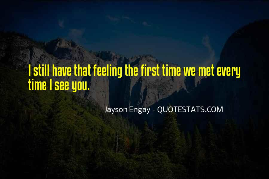 Quotes About Meeting Your Love #514194