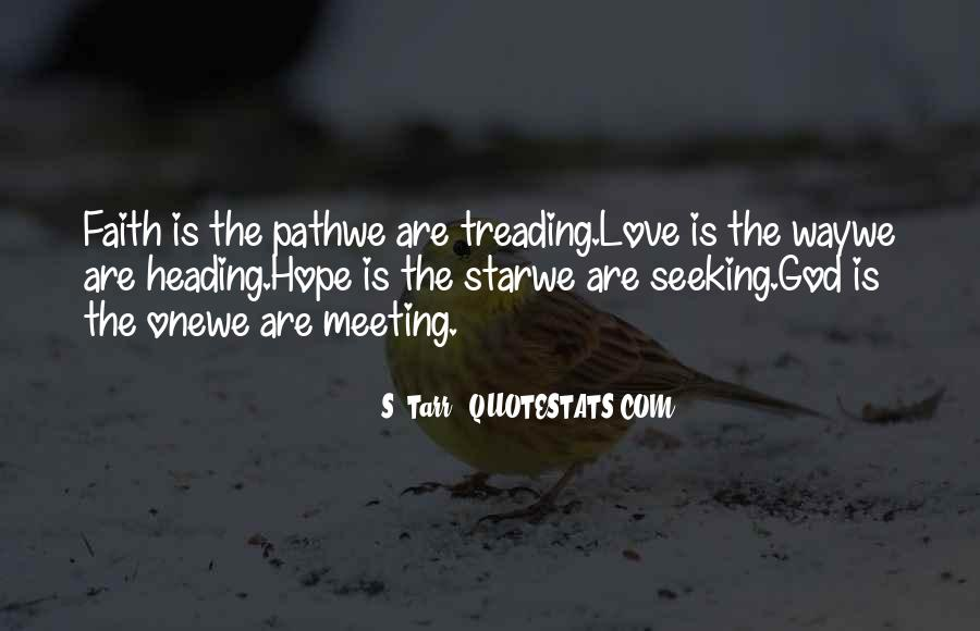 Quotes About Meeting Your Love #521307