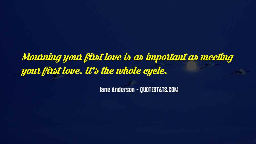 Quotes About Meeting Your Love #781794