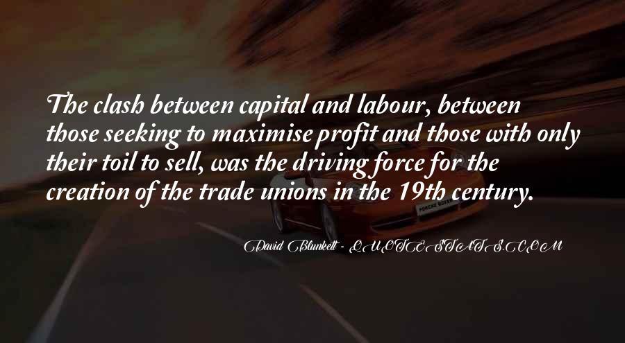 Quotes About Labour Unions #1345262