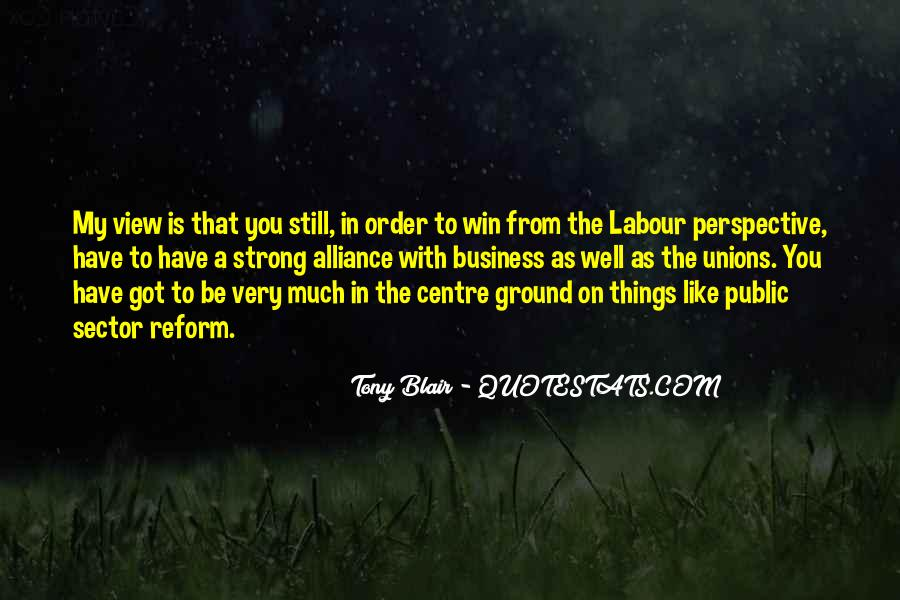 Quotes About Labour Unions #1839569