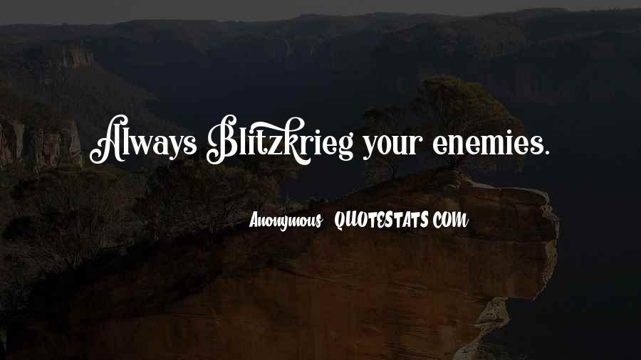 Quotes About Blitzkrieg #1760853