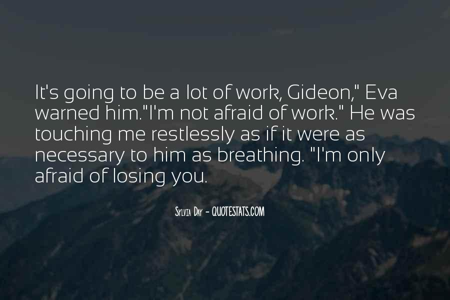 Quotes About Him Losing You #1196557