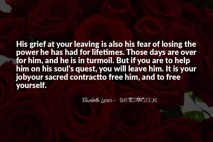 Quotes About Him Losing You #1202915