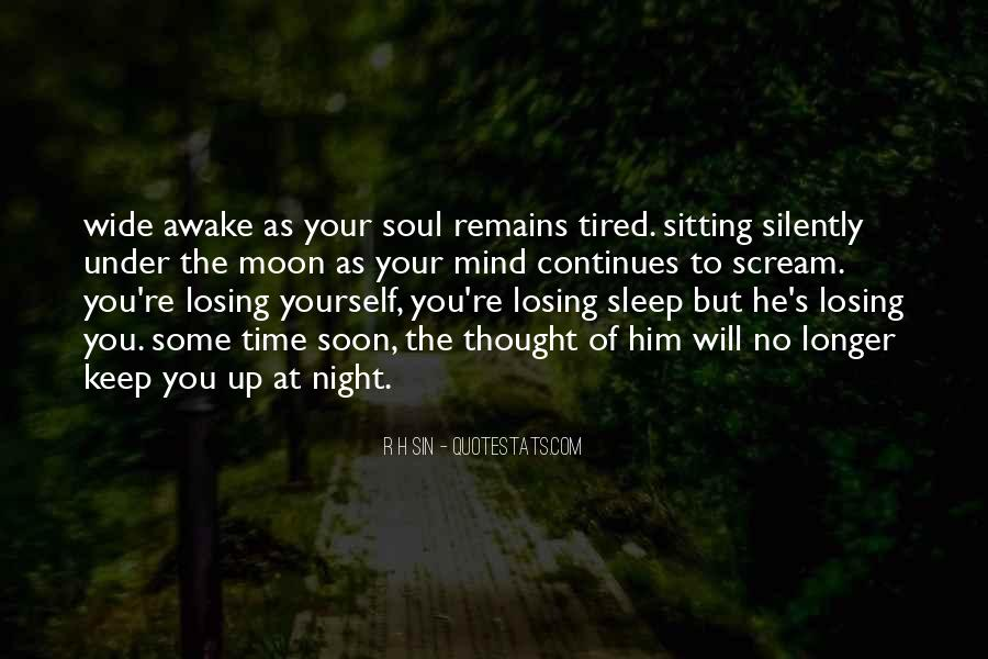Quotes About Him Losing You #1475719