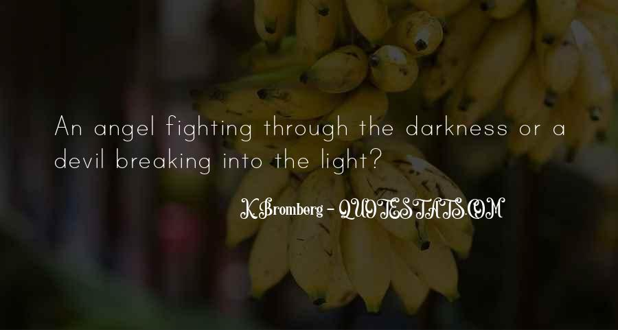 Quotes About Light Breaking Through #2622