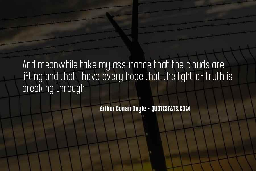 Quotes About Light Breaking Through #457472