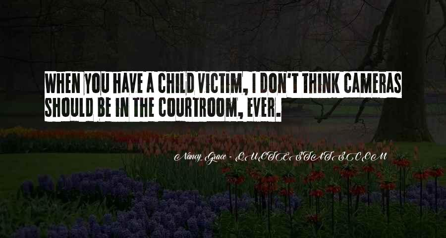 Quotes About Cameras In The Courtroom #1789966