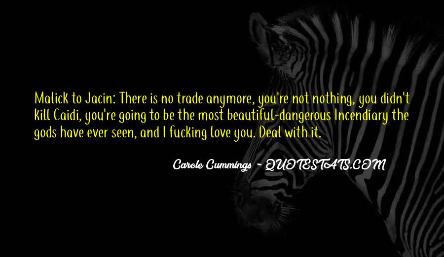 Quotes About Love Is Dangerous #1046484