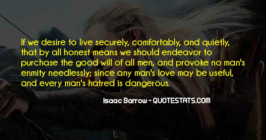 Quotes About Love Is Dangerous #1110144