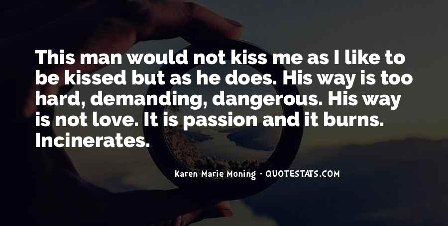 Quotes About Love Is Dangerous #1187299