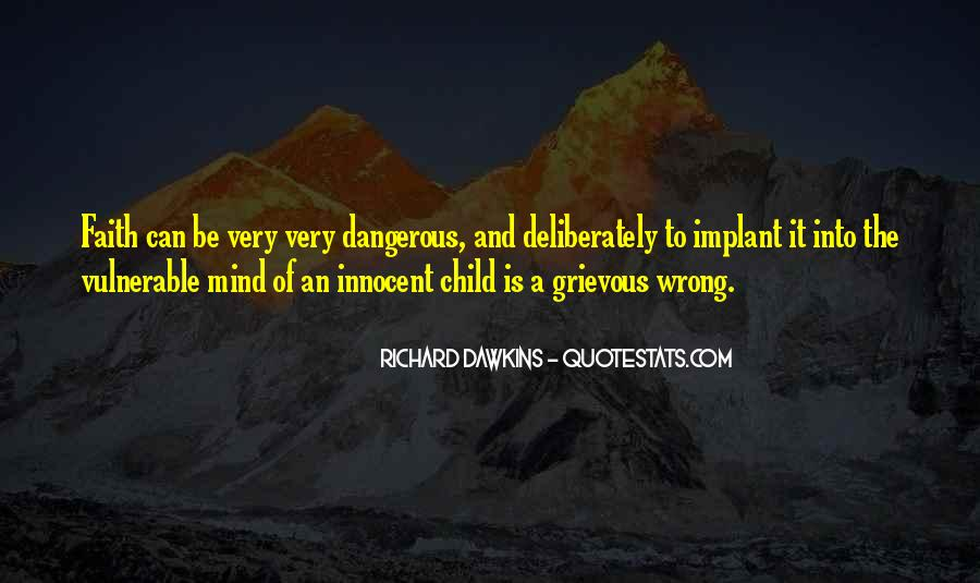 Quotes About Love Is Dangerous #1213898