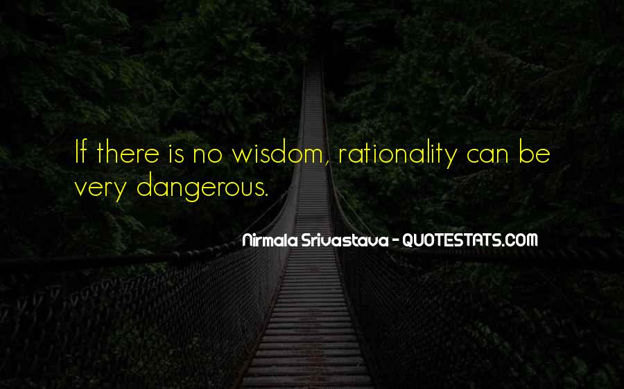 Quotes About Love Is Dangerous #1215436