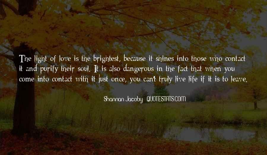 Quotes About Love Is Dangerous #1221167