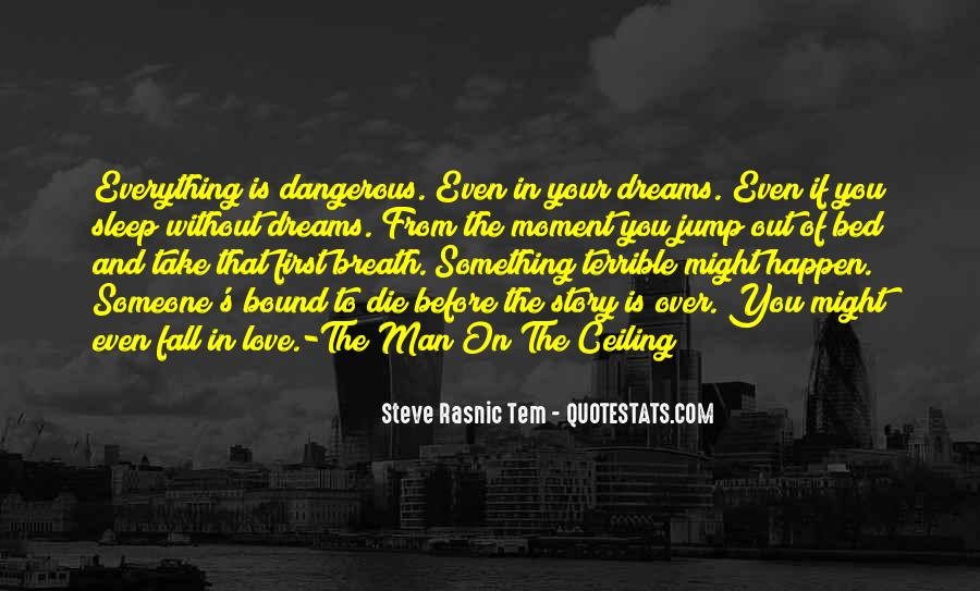 Quotes About Love Is Dangerous #1245132