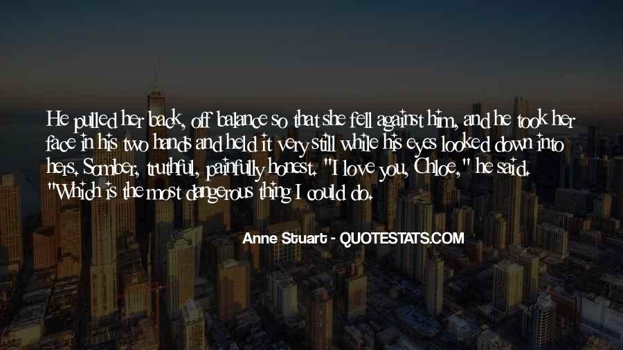Quotes About Love Is Dangerous #274325