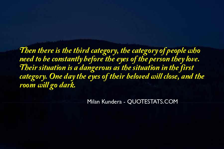 Quotes About Love Is Dangerous #354850