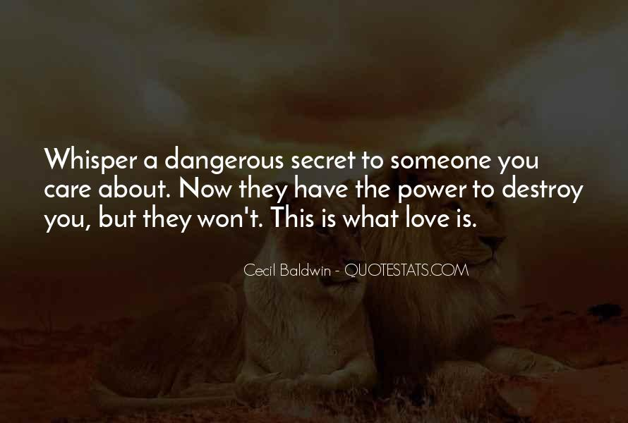 Quotes About Love Is Dangerous #638081