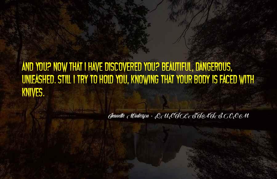 Quotes About Love Is Dangerous #865732