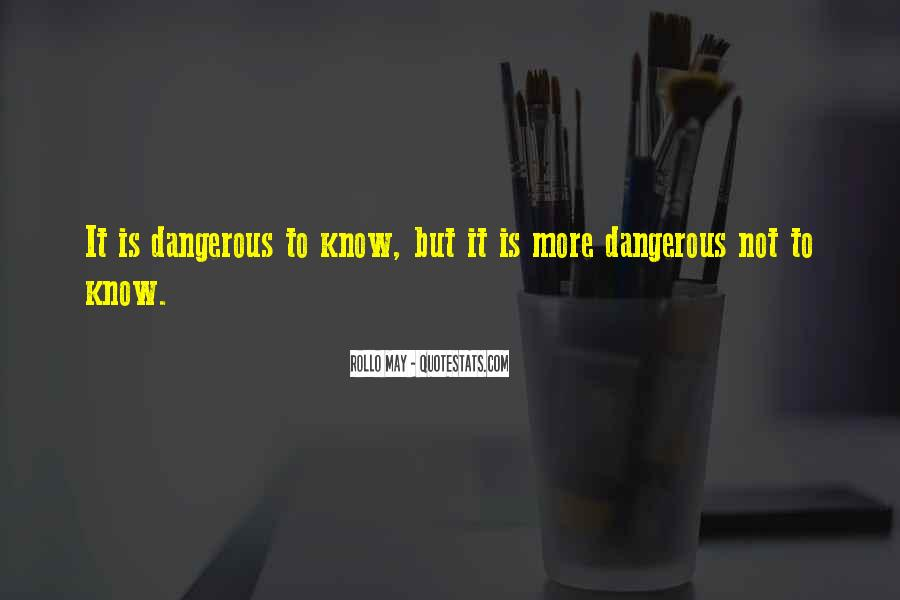 Quotes About Love Is Dangerous #942662