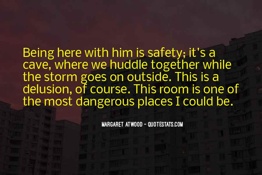 Quotes About Love Is Dangerous #960976
