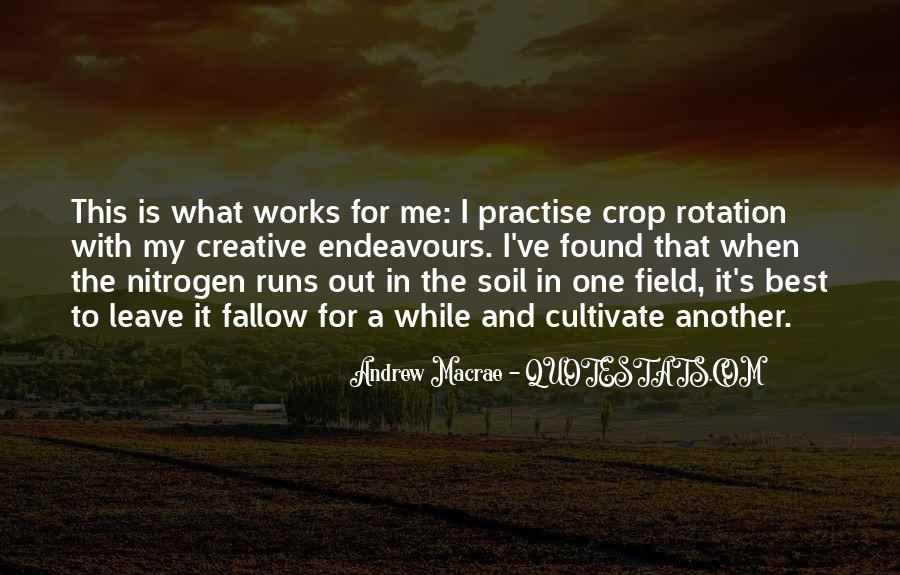 Quotes About Crop Rotation #245950