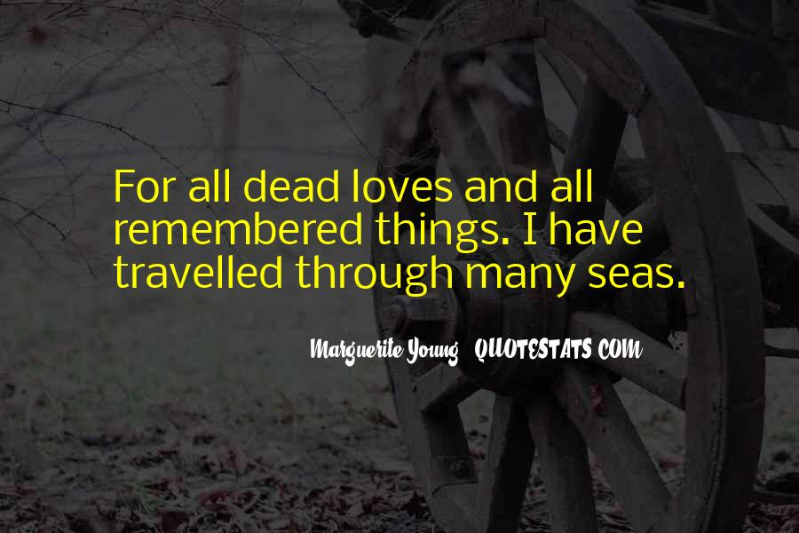Quotes About Many Loves #1208476