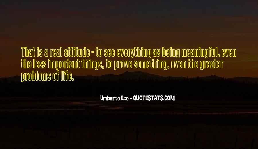 Quotes About Being Less Important #1430969