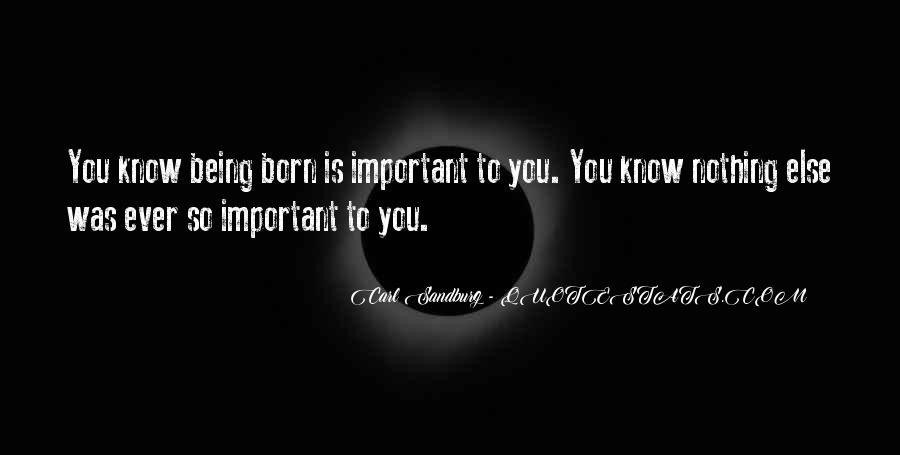 Quotes About Being Less Important #36274