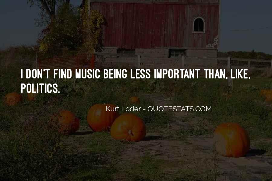 Quotes About Being Less Important #903498