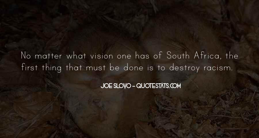 Quotes About Racism In South Africa #1283030