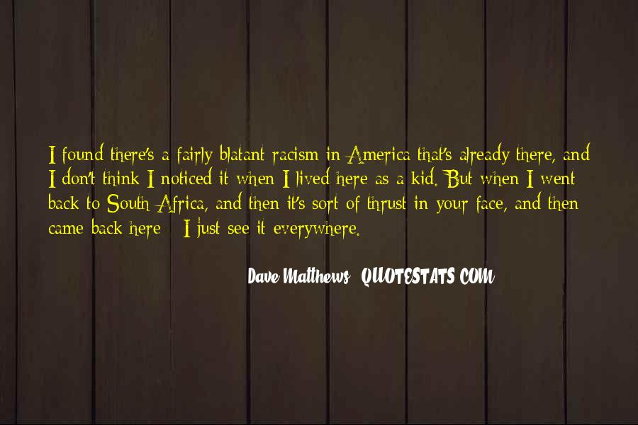 Quotes About Racism In South Africa #1478691