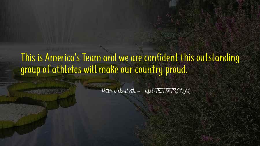 Quotes About Proud Of Your Country #1227673
