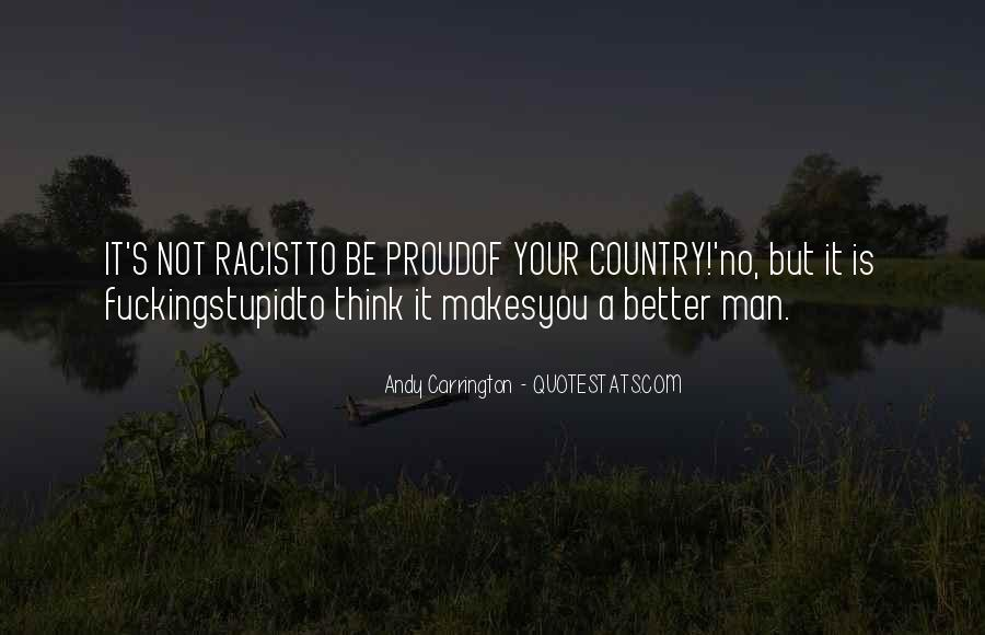 Quotes About Proud Of Your Country #1375360