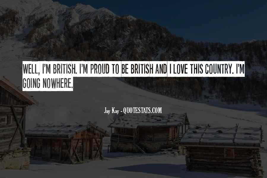 Quotes About Proud Of Your Country #395234