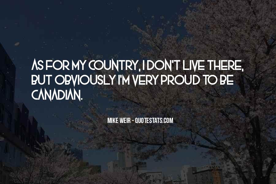 Quotes About Proud Of Your Country #946990