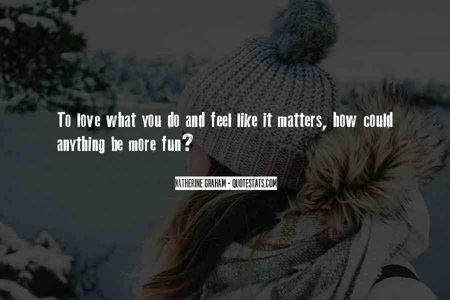 Quotes About What Matters In Love #124661